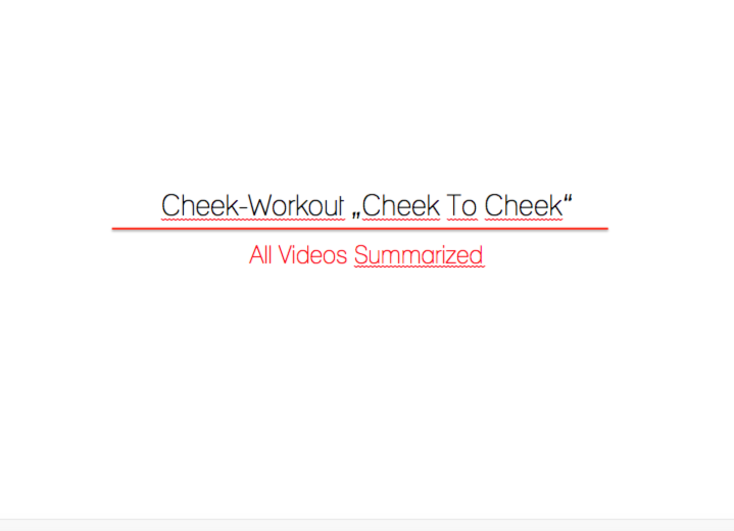 "Cheek-Workout ""Cheek To Cheek"""