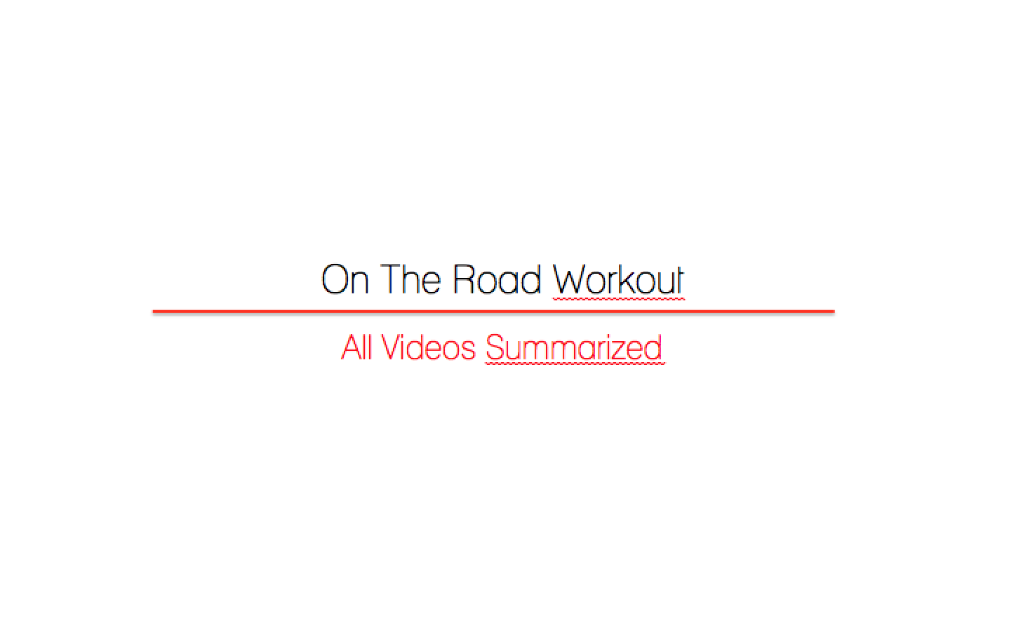 On The Road Workout