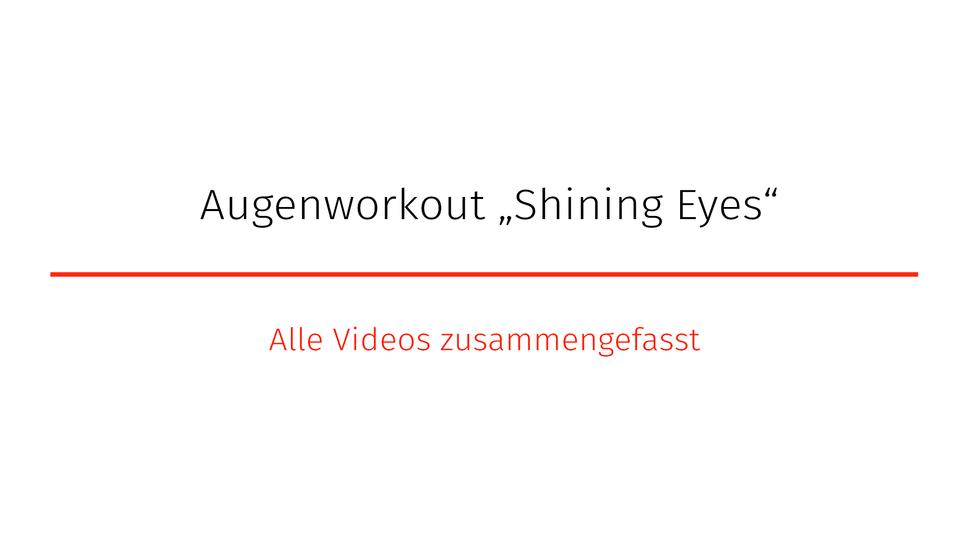 "Augenworkout ""Shining Eyes"""